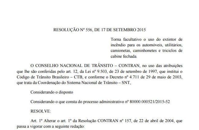 Resolução nº 556, de 17 de Setembro 2015 que torna facultativo o uso do extintor de  Incêndio para os automóveis a partir de 1º de Outubro de 2015