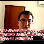 Regulamento da avaliação da conformidade para as empresas de inspeção técnica e manutenção de extintores